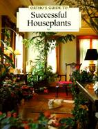 Ortho's Guide to Successful Houseplants cover