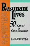 Resonant Lives 50 Figures of Consequence cover