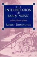 The Interpretation of Early Music cover