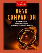 The Economist Desk Companion How to Measure, Convert, Calculate and Define Practically Anything cover