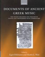 Documents of Ancient Greek Music The Extant Melodies and Fragments Edited and Transcribed With Commentary cover
