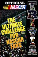 Official Nascar Trivia The Ultimate Challenge for Nascar Fans cover