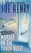 Murder on the Yukon Quest An Alaska Mystery cover