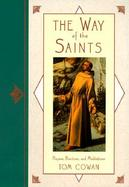 The Way of the Saints: Prayers, Practices and Meditations cover