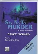 Say No to Murder A Jenny Cain Mystery cover