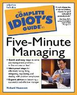The Complete Idiot's Guide to Five-Minute Managing cover