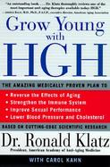 Grow Young With Hgh The Amazing Medically Proven Plan to Reverse Aging cover