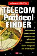Telecom Protocol Finder A Comprehensive Review of Data-And Telecommunications Protocols and Technologies for Network Managers and Field Service Engine cover