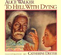 To Hell With Dying cover