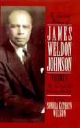The Selected Writings of James Weldon Johnson The New York Age Editorials (volume1) cover