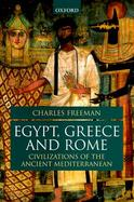 Egypt, Greece, and Rome: Civilizations of the Ancient Mediterranean cover