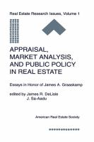 Appraisal, Market Analysis, and Public Policy in Real Estate Essays in Honor of James A. Graaskamp cover