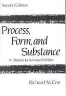 Process, Form, and Substance A Rhetoric for Advanced Writers cover