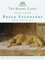 The Kennel Club's Illustrated Breed Standards : The Official Guide to Registered Breeds cover