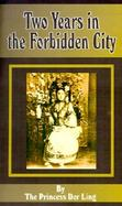 Two Years in the Forbidden City cover