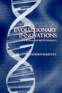 Evolutionary Innovations The Business of Biotechnology cover