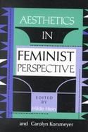 Aesthetics in Feminist Perspective cover