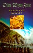 Drowned Ammet: Book Two of the Dalemark Quartet cover