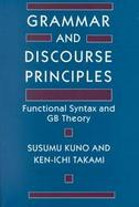 Grammar and Discourse Principles Functional Syntax and Gb Theory cover