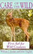 Care of the Wild First Aid for Wild Creatures cover