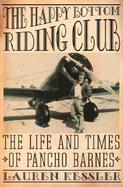 The Happy Bottom Riding Club: The Life and Times of Pancho Barnes cover