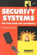 Security Systems for Your Home and Automobile cover