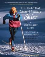 The Essential Cross-Country Skier A Step-By-Step Guide cover
