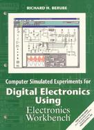 Computer Simulated Experiments for Digital Electronics Using Electronics Workbench Multisim cover