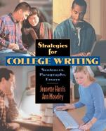 Strategies for College Writing: Sentences, Paragraphs, Essays cover