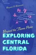 Beyond the Theme Parks Exploring Central Florida cover