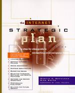 Internet Strategic Plan: Step by Step Guide to Connecting Your Company, with Disk cover