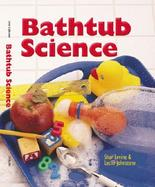 Bathtub Science cover