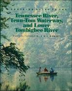 A Cruising Guide to the Tennessee River, Tenn-Tom Waterway, and the Lower Tombigbee River cover