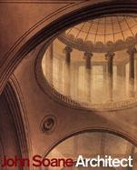John Soane Architect  Master of Space and Light cover