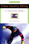Cross-Country Skiing A Complete Guide cover