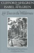 Lob Trees in the Wilderness The Human and Natural History of the Boundary Waters cover
