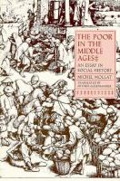 Poor in the Middle Ages: An Essay in Social History cover