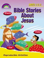 Bible Stories About Jesus Ages 4&5 cover