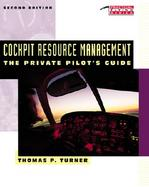 Cockpit Resource Management: The Private Pilot's Guide cover