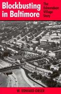Blockbusting in Baltimore The Edmondson Village Story cover