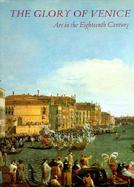 The Glory of Venice Art in the Eighteenth Century cover