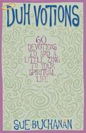 Duh-Votions Words of Wisdom for the Spiritually Challenged cover