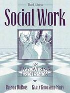 Social Work: An Empowering Profession cover