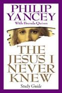 The Jesus I Never Knew Study Guide cover