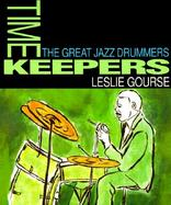 Timekeepers: The Great Jazz Drummers cover