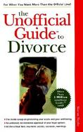 The Unofficial Guide to Divorce cover