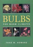 Bulbs for Warm Climates cover