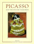 Picasso and the Spanish Tradition cover