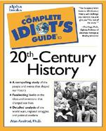 The Complete Idiot's Guide to 20Th-Century History cover