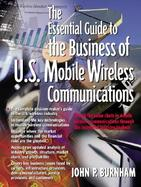 Essential Guide to the Business of U.S. Mobile Wireless Communications, The cover